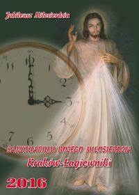Łagiewniki 2016 - kalendarz