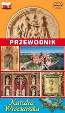 Katedra Wrocław - przewodnik