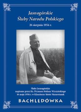Jasnogórskie Śluby Narodu Polskiego, Bachledówka