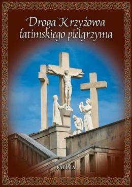 Droga Krzyżowa Fatimskiego Pielgrzyma