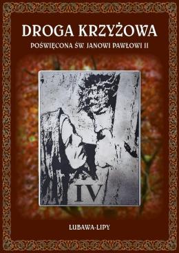 Droga Krzyżowa poświęcona Janowi Pawłowi II, Lubawa