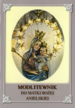 modlitewnik do matki bozej anielskiej