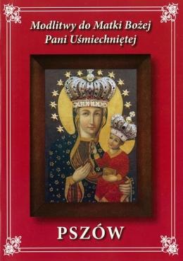 Modlitwy do Matki Bożej Pani Uśmiechniętej, Pszów