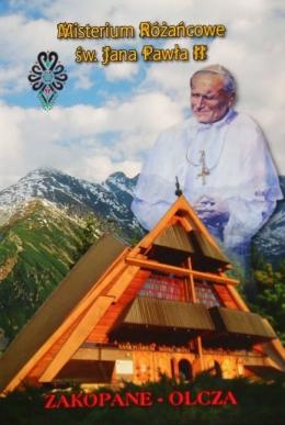 Misterium Różańcowe Jana Pawła II, Zakopane-Olcza